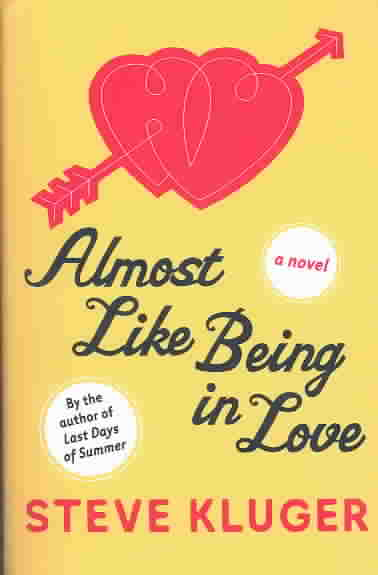 Almost Like Being in Love By Kluger, Steve